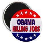 Obama - Killing Jobs